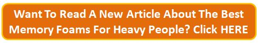 click to best memory foam mattress for heavy people