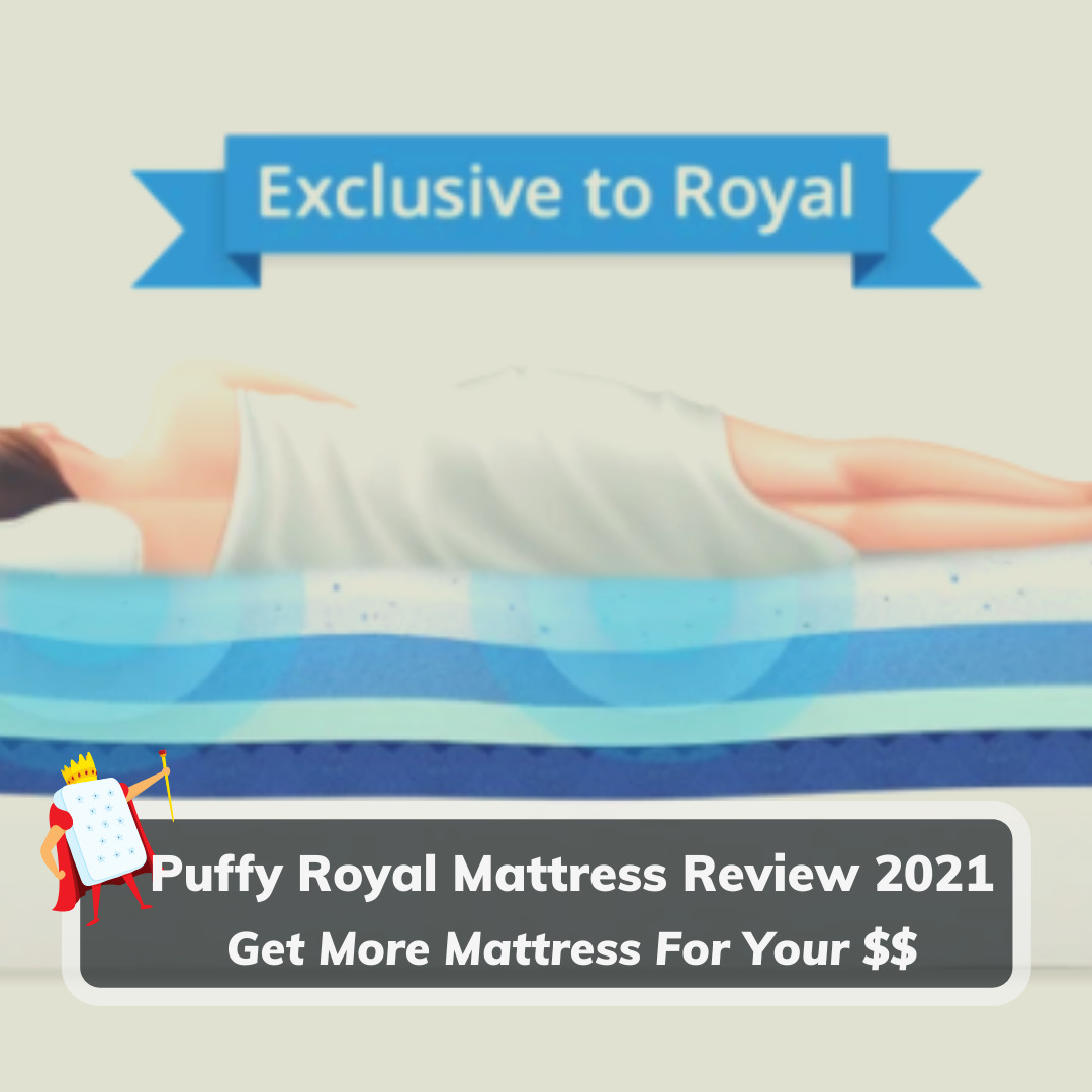 Puffy Royal Mattress Review 2021 - Featured Image