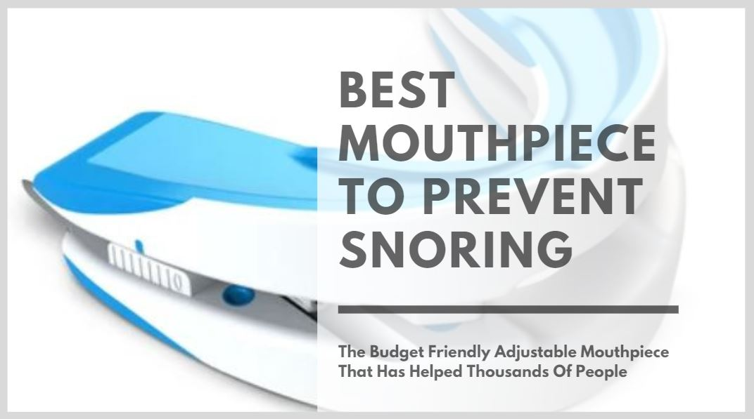 Best Mouthpiece To Prevent Snoring - Cover Image