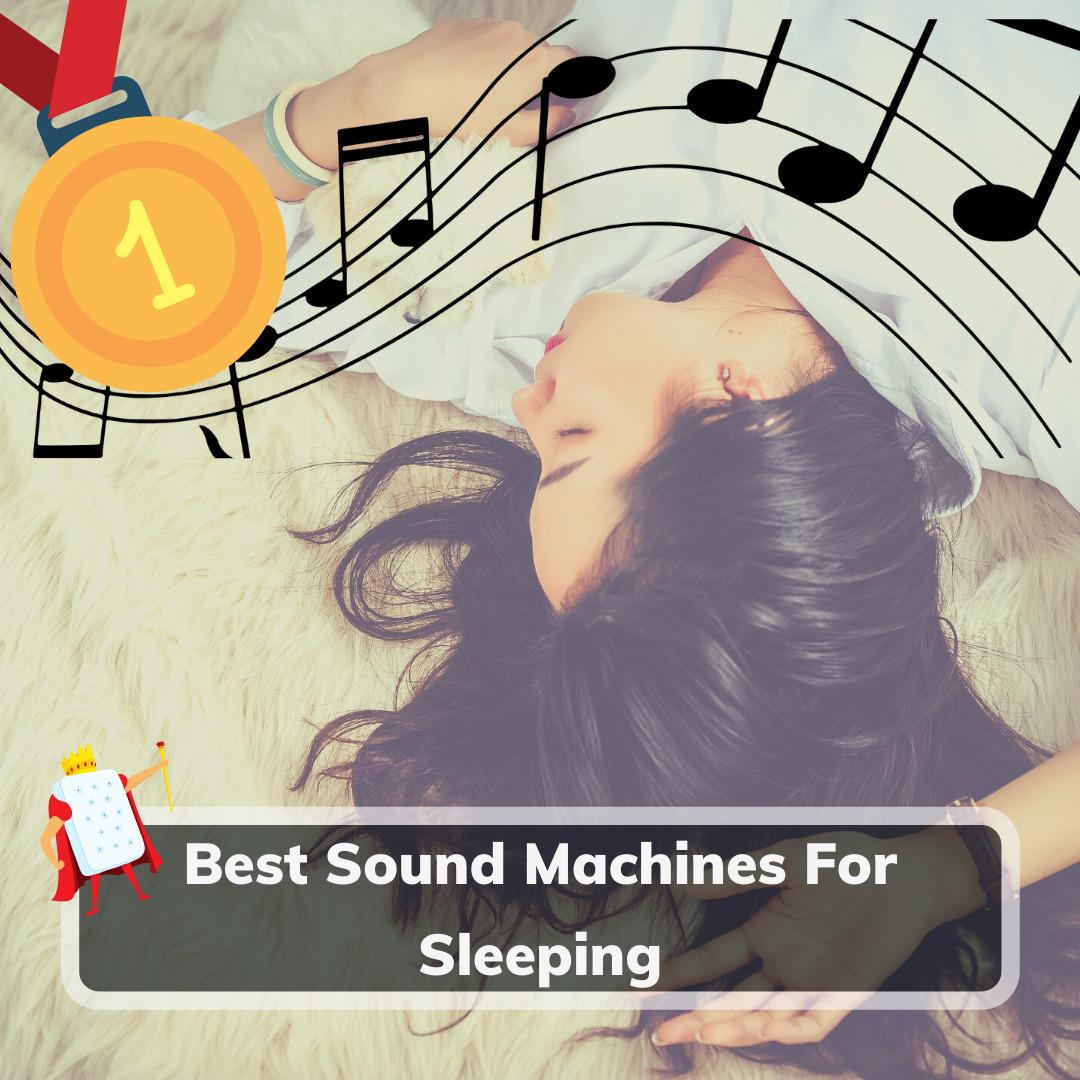 Best Sound Machines - Feature Image (1)