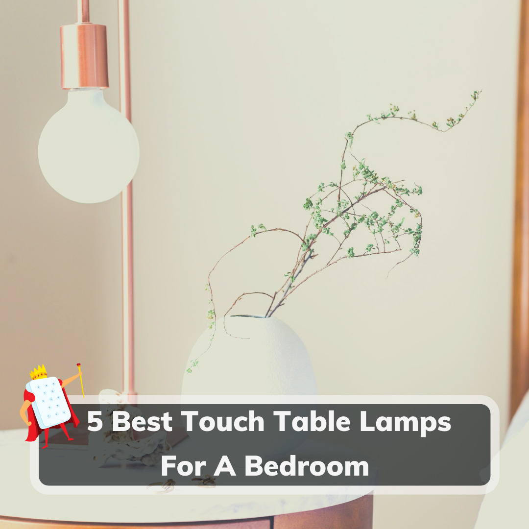 Touch Table Lamps For A Bedroom - Feature Image