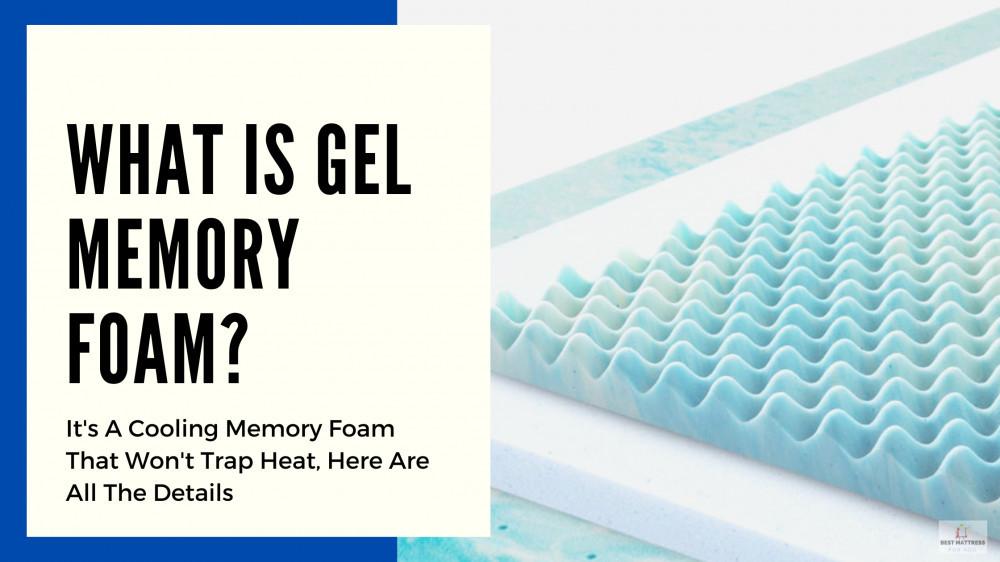 What Is Gel Memory Foam