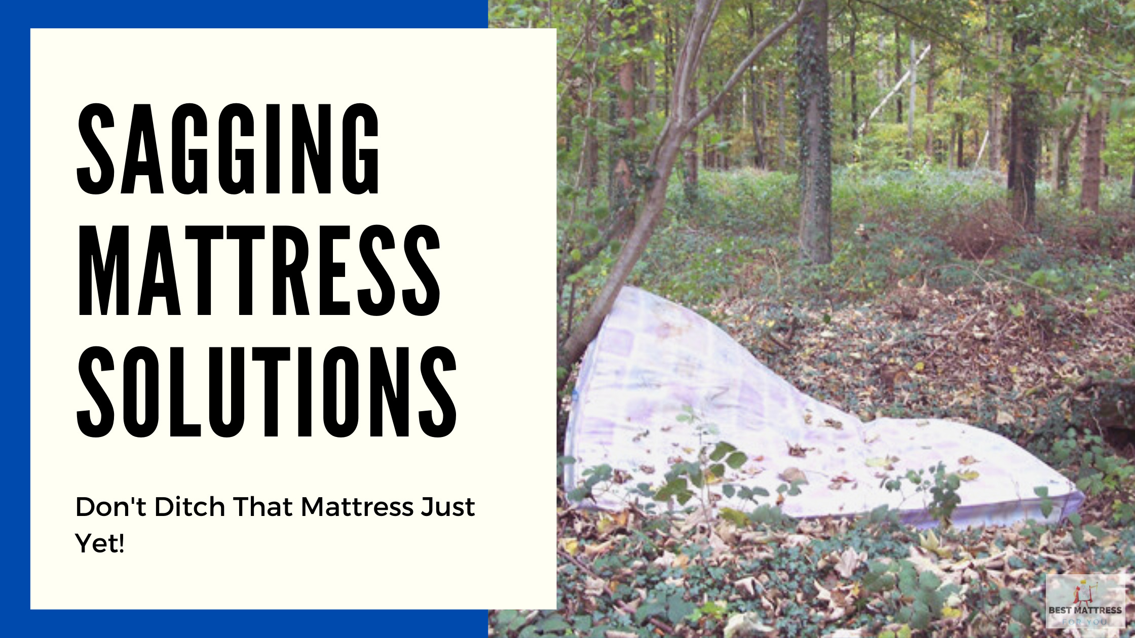 Sagging Mattress Solutions