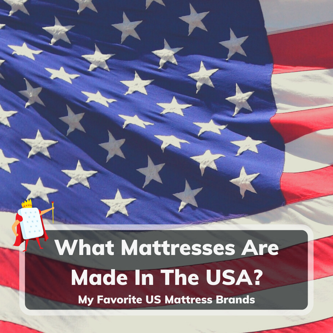 What Mattresses Are Made In The USA - Feature Image