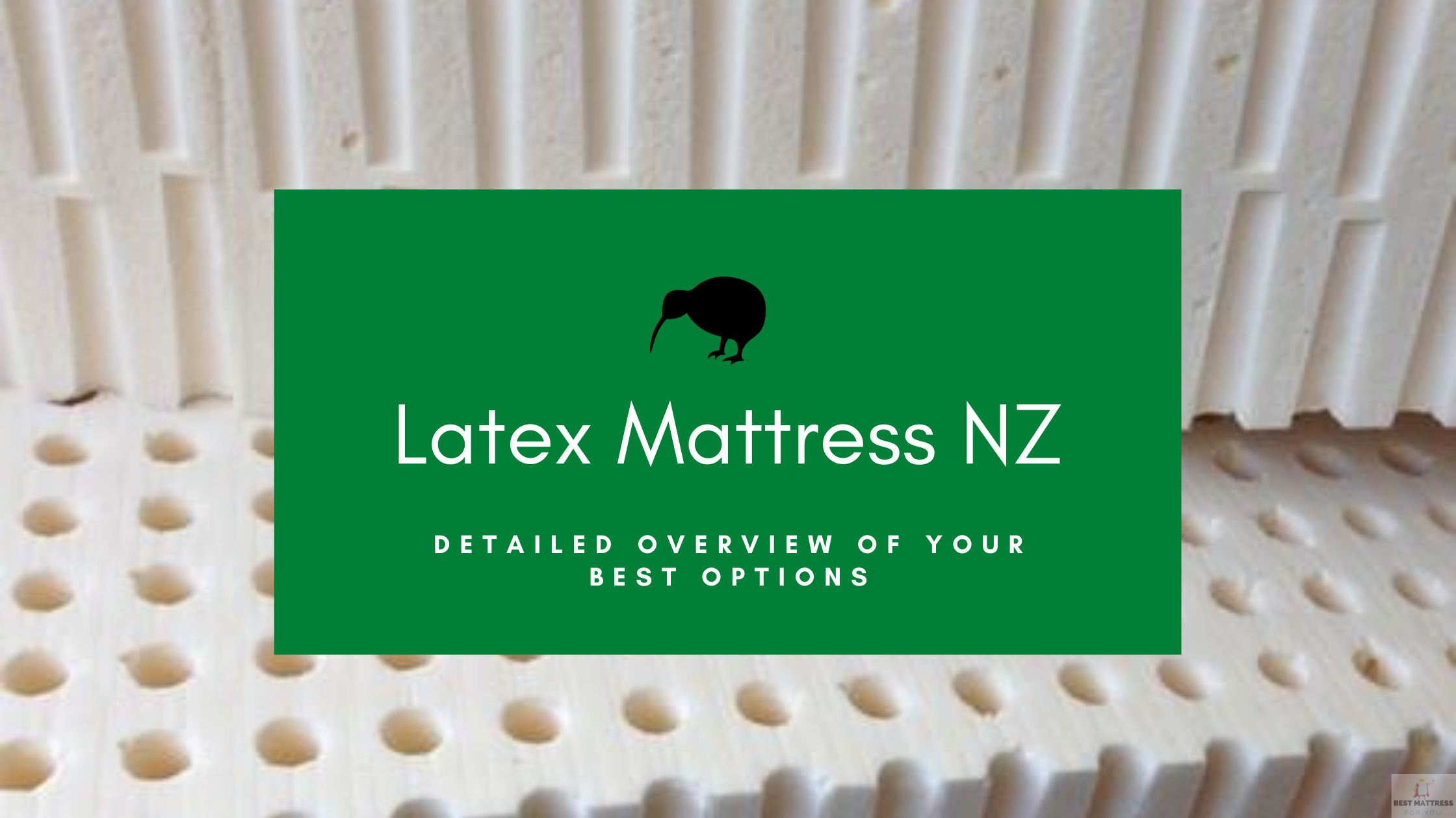 Latex Mattress NZ - Cover Image