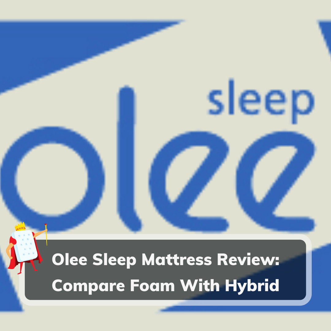 Olee Sleep Mattress Review - Cover Image
