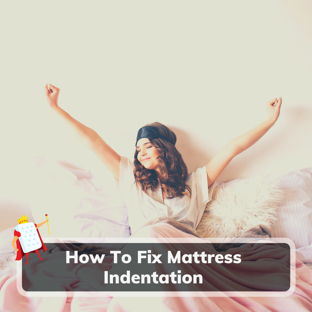 How To Fix Mattress Indentation - Feature Image