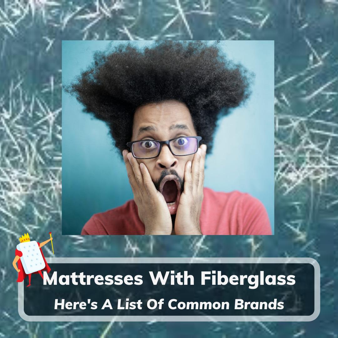 Mattresses With Fiberglass - Feature Image