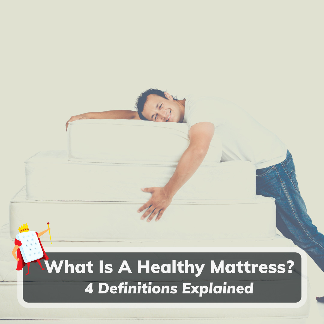 What Is A Healthy Mattress - Feature Image