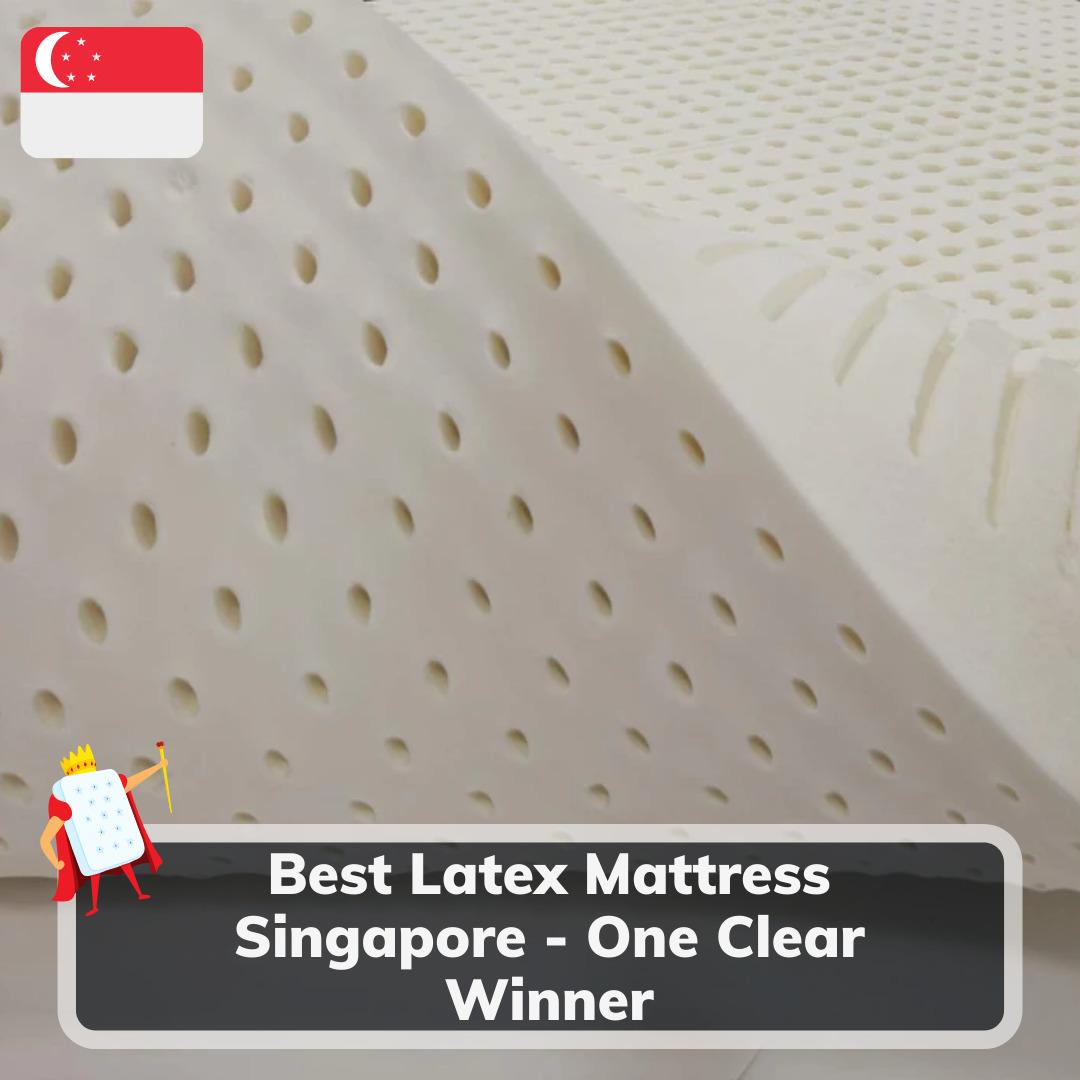 Best Latex Mattress Singapore - Feature Image